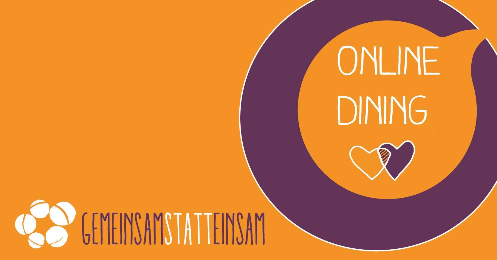 Online Dining – gemeinsam statt einsam | 28. November | 18:00 – 19:30