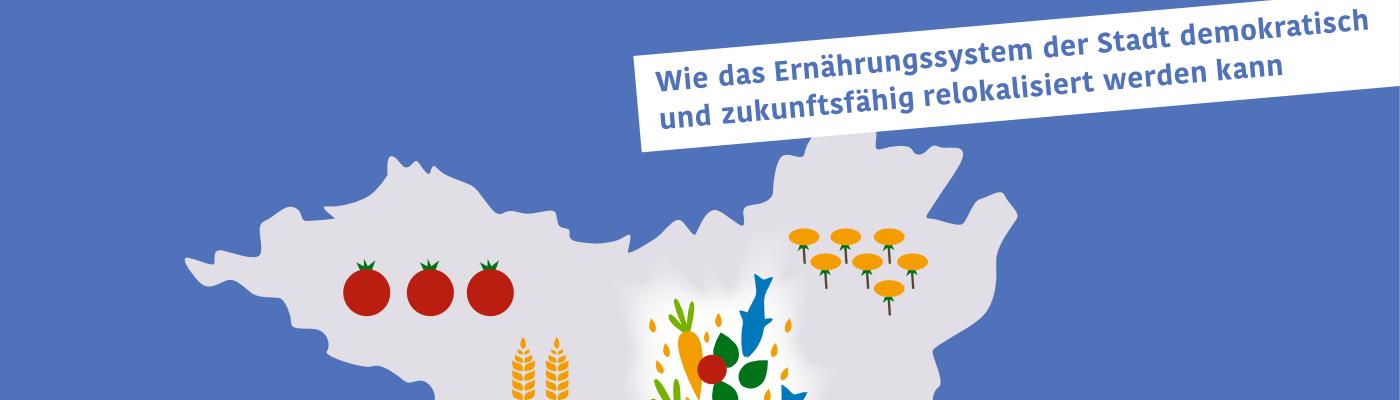 Ernährungsdemokratie für Berlin!